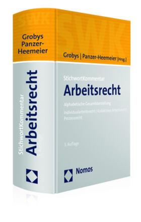 Grobys / Panzer-Heemeier | StichwortKommentar Arbeitsrecht | Buch | sack.de