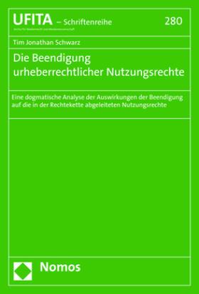 Schwarz | Die Beendigung urheberrechtlicher Nutzungsrechte | Buch | sack.de
