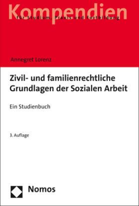 Lorenz   Zivil- und familienrechtliche Grundlagen der Sozialen Arbeit   Buch   sack.de