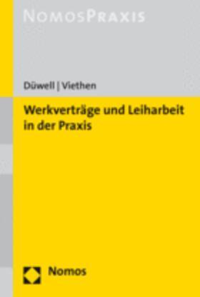 Düwell / Viethen | Werkverträge und Leiharbeit nach neuem Recht | Buch
