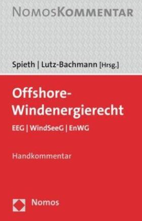 Lutz-Bachmann / Spieth | Offshore-Windenergierecht, Handkommentar | Buch | Sack Fachmedien