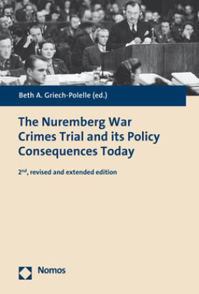 Griech-Polelle | The Nuremberg War Crimes Trial and its Policy Consequences Today | Buch | sack.de