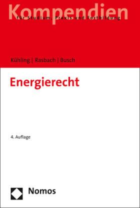 Kühling / Rasbach / Busch | Energierecht | Buch | sack.de