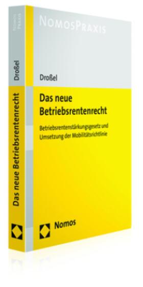 Droßel | Das neue Betriebsrentenrecht | Buch | sack.de