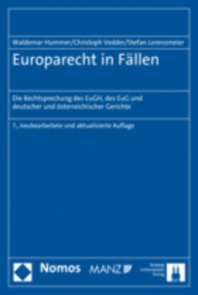 Hummer / Vedder / Lorenzmeier | Europarecht in Fällen | Buch | sack.de