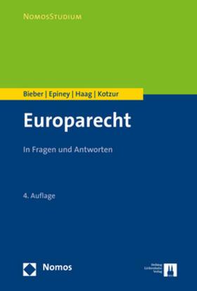Bieber / Epiney / Haag | Europarecht | Buch | Sack Fachmedien
