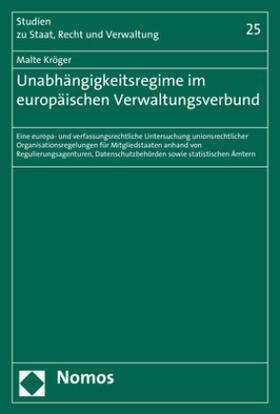 Kröger | Unabhängigkeitsregime im europäischen Verwaltungsverbund | Buch | sack.de