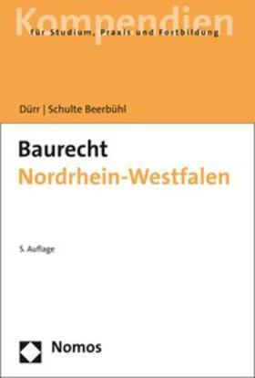 Dürr / Schulte Beerbühl | Baurecht Nordrhein-Westfalen | Buch | sack.de