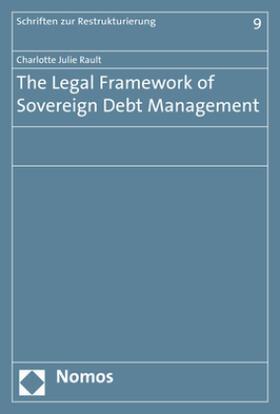Rault   The Legal Framework of Sovereign Debt Management   Buch   sack.de