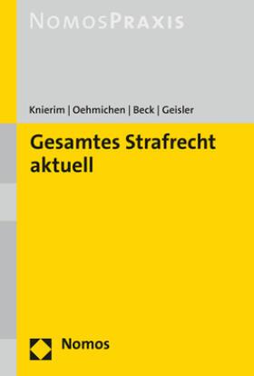 Knierim / Beck / Geisler   Gesamtes Strafrecht Aktuell   Buch   sack.de