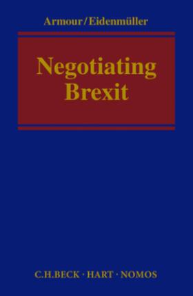 Armour / Eidenmüller | Negotiating Brexit | Buch | sack.de