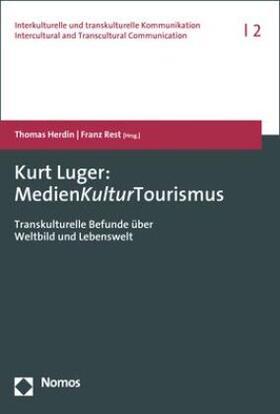 Herdin / Rest   Kurt Luger: MedienKulturTourismus   Buch   sack.de