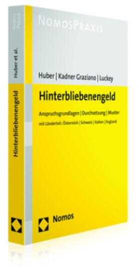 Huber / Kadner Graziano / Luckey   Hinterbliebenengeld   Buch   sack.de