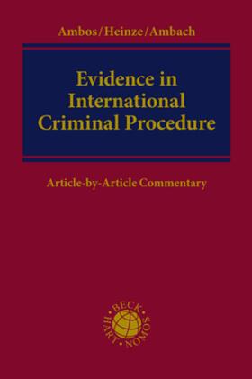 Ambos / Heinze / Ambach | Evidence in International Criminal Procedure | Buch | Sack Fachmedien