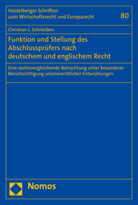 Schneiders | Funktion und Stellung des Abschlussprüfers nach deutschem und englischem Recht | Buch