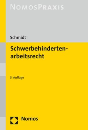 Schmidt | Schwerbehindertenarbeitsrecht | Buch | sack.de
