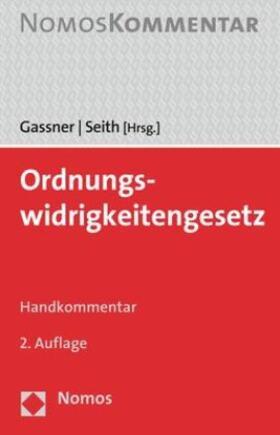 Gassner / Seith   Ordnungswidrigkeitengesetz: OWiG   Buch   sack.de