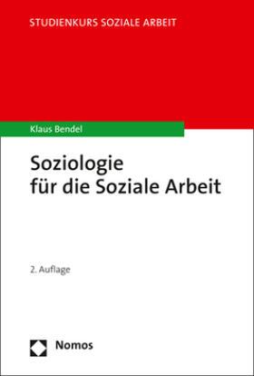 Bendel | Soziologie für die Soziale Arbeit | Buch | sack.de