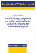 Hartlieb Verpflichtungszusagen im europäischen Kartellrecht und der Grundsatz der Verhältnismäßigkeit | Sack Fachmedien