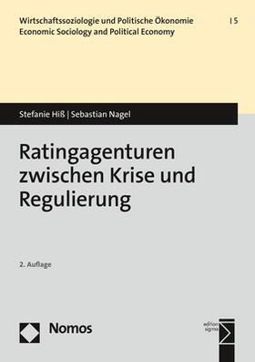 Nagel / Hiß | Hiß, S: Ratingagenturen zwischen Krise und Regulierung | Buch | sack.de