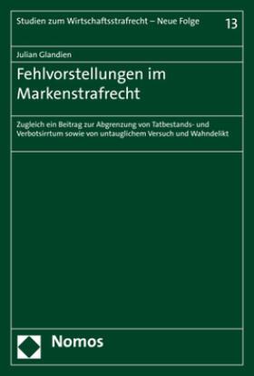 Glandien | Fehlvorstellungen im Markenstrafrecht | Buch | sack.de