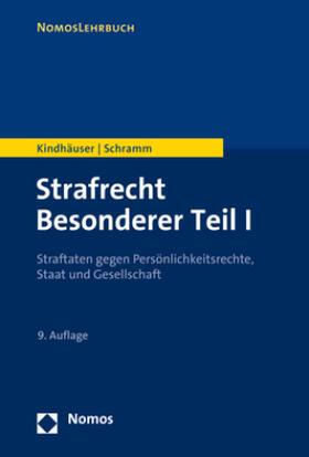 Kindhäuser / Schramm | Strafrecht Besonderer Teil I | Buch | sack.de