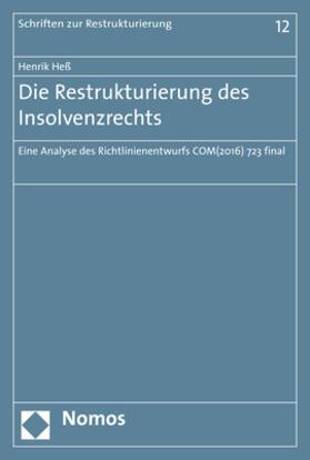 Heß | Die Restrukturierung des Insolvenzrechts | Buch | sack.de