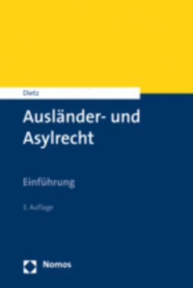 Dietz | Ausländer- und Asylrecht | Buch | sack.de