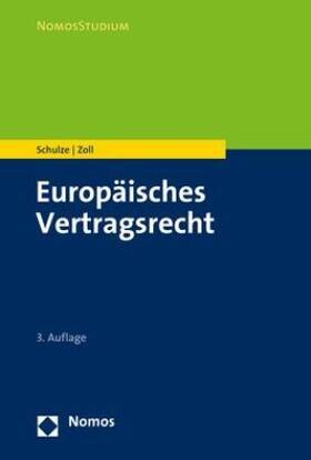 Schulze / Zoll | Europäisches Vertragsrecht | Buch | sack.de