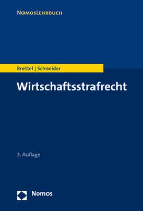 Brettel / Schneider   Wirtschaftsstrafrecht   Buch   sack.de