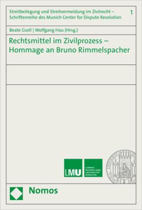 Gsell / Hau | Rechtsmittel im Zivilprozess - Hommage an Bruno Rimmelspacher | Buch | sack.de
