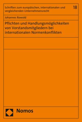 Rowold   Pflichten und Handlungsmöglichkeiten von Vorstandsmitgliedern bei internationalen Normenkonflikten   Buch   sack.de