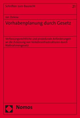 Ziekow | Vorhabenplanung durch Gesetz | Buch | sack.de
