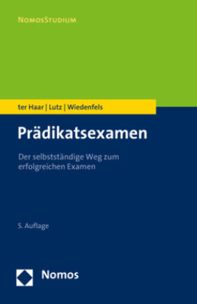 ter Haar / Lutz / Wiedenfels | Prädikatsexamen | Buch | sack.de