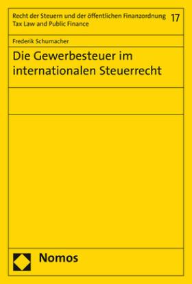 Schumacher   Die Gewerbesteuer im internationalen Steuerrecht   Buch   sack.de