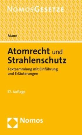 Mann | Atomrecht und Strahlenschutz | Buch | sack.de