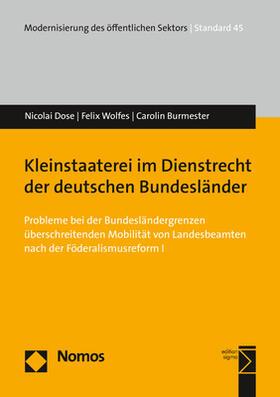 Dose / Wolfes / Burmester | Kleinstaaterei im Dienstrecht der deutschen Bundesländer | Buch | sack.de