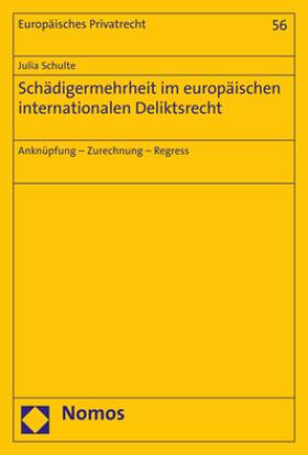 Schulte | Schädigermehrheit im europäischen internationalen Deliktsrecht | Buch | sack.de
