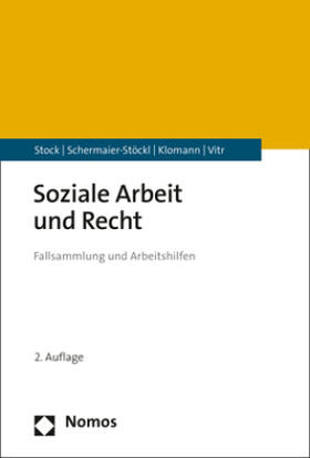 Stock / Schermaier-Stöckl / Klomann | Soziale Arbeit und Recht | Buch | sack.de