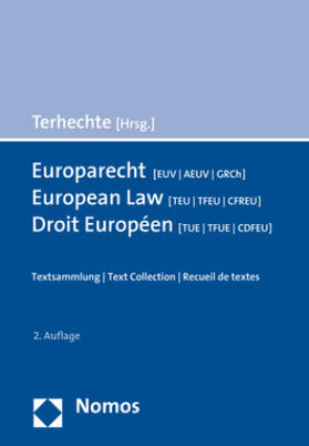 Terhechte | Europarecht (EUV/AEUV/GRCh) - European Law (TEU/TFEU/CFREU) - Droit Européen (TUE/TFUE/CDFEU) | Buch | sack.de