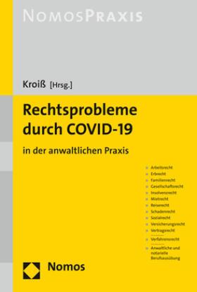 Kroiß | Rechtsprobleme durch COVID-19 | Buch | sack.de