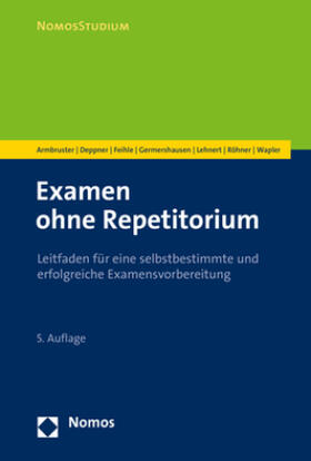 Armbruster / Deppner / Feihle | Examen ohne Repetitorium | Buch | sack.de