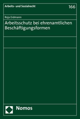 Erdmann | Arbeitsschutz bei ehrenamtlichen Beschäftigungsformen | Buch | sack.de