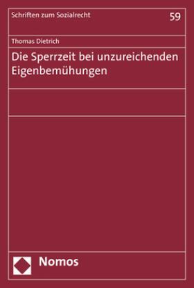 Dietrich | Die Sperrzeit bei unzureichenden Eigenbemühungen | Buch | sack.de