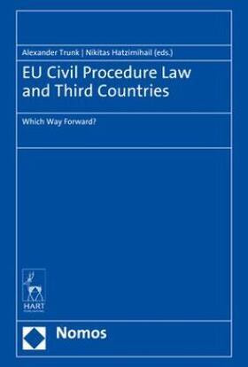 Trunk / Hatzimihail   EU Civil Procedure Law and Third Countries   Buch   sack.de