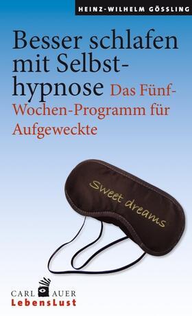Gößling | Besser schlafen mit Selbsthypnose | Buch | sack.de