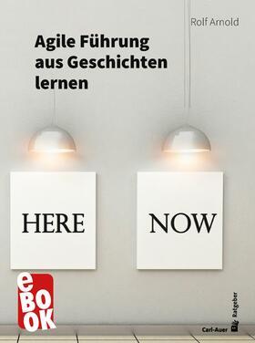 Arnold | Agile Führung aus Geschichten lernen | E-Book | sack.de