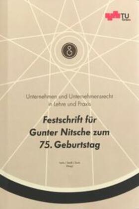 Seidl / Isola / Zunk | Unternehmen und Unternehmensrecht in Lehre und Praxis | Buch | sack.de