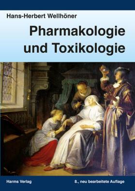 Wellhöner | Pharmakologie und Toxikologie | Buch | sack.de