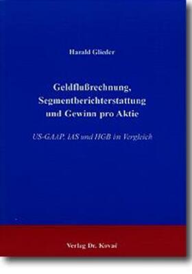 Glieder | Geldflußrechnung, Segmentberichterstattung und Gewinn pro Aktie | Buch | sack.de